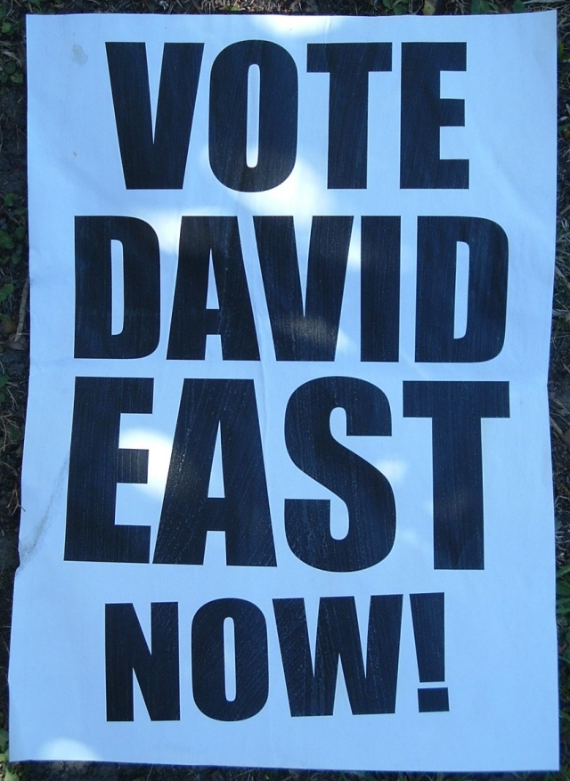 David East poster, Pages Road, 10 February 2012